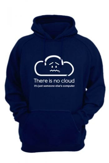 There Is No Cloud It's Just Someone Else's Computer-navy-blue-hoodie