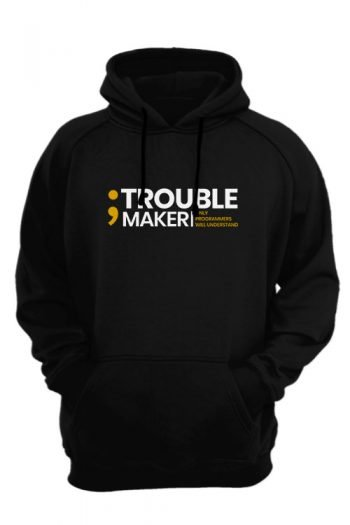semicolon-is-a-trouble-maker-only-programmers-will-understand-black-hoodie