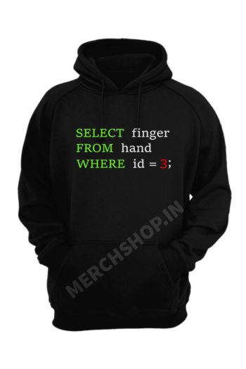 SQL-query-humor-select-finger-from-hand-where-id-3-black-hoodie